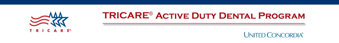 TRICARE Active Duty Dental Program - United Concordia